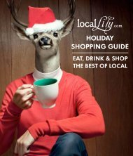 EAT, DRINK & SHOP THE BEST OF LOCAL - Local Lily