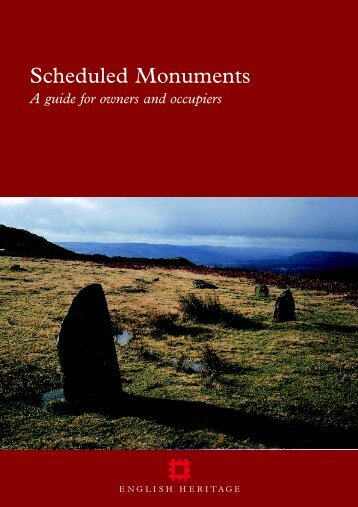 Scheduled Monuments (Guidance from English Heritage)