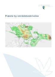 Præstø by områdebeskrivelse - Vordingborg Kommune