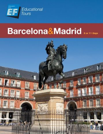 Barcelona&Madrid 8 or 11 Days - EF Tours