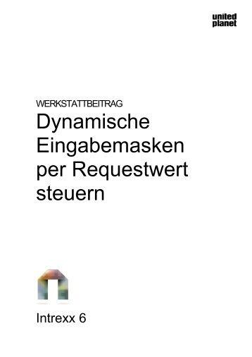 Dynamische Eingabemasken per Requestwert steuern