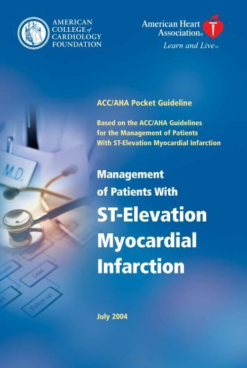 ACC: Management of Patients With ST-Elevation Myocardial Infarction