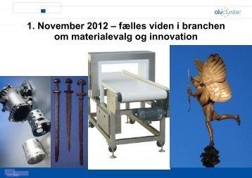 1. November 2012 – fælles viden i branchen om materialevalg og ...