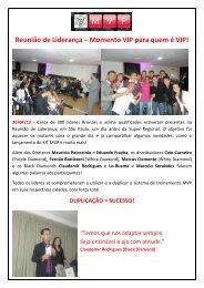 Reunião de Liderança – Momento VIP para quem é VIP! - MonaVie