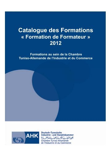 Catalogue des Formations Catalogue des Formations - AHK Tunesien