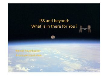ISS and beyond: What is in there for You? - ESA Blog Navigator