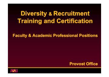 Diversity & Recruitment Training and Certification - Arizona State ...