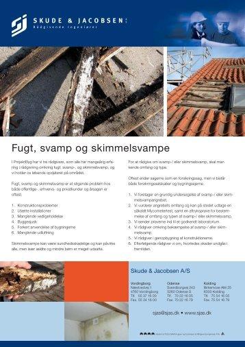 Fugt, svamp og skimmelsvampe - Skude & Jacobsen A/S