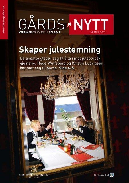 Skaper julestemning - Meyergården AS