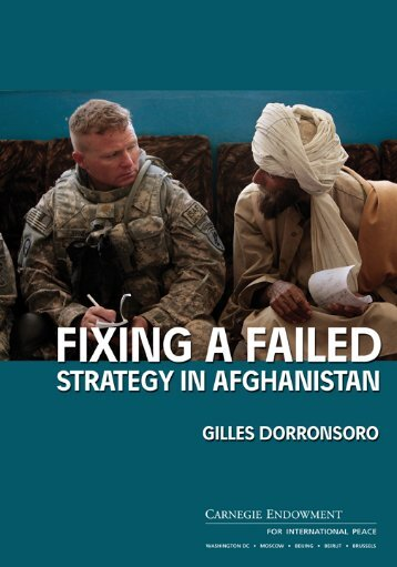 Fixing a Failed Strategy in Afghanistan - Carnegie Endowment for ...