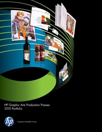 HP Graphic Arts Production Presses 2010 Portfolio
