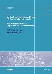 Udvidelse af energiproduktionen på Junckers ... - Naturstyrelsen