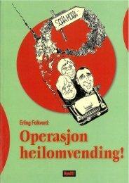 Operasjon Helomvending - Radikal Front