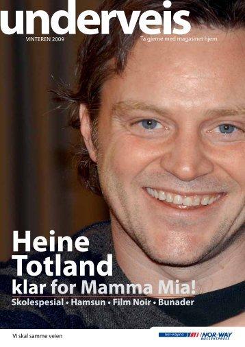 Heine Totland klar for Mamma Mia! - Norsk Reiseinformasjon AS