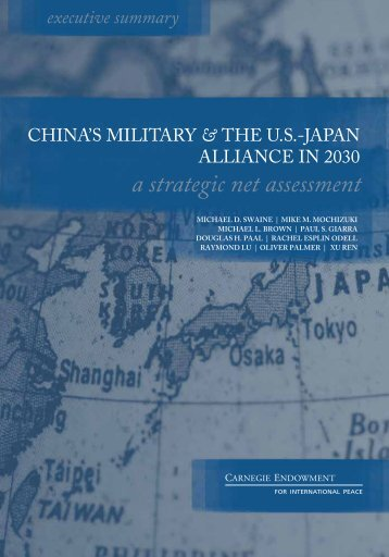 cHiNa'S miLitary AND tHE uS-JaPaN aLLiaNcE iN 2030 - Carnegie ...