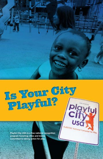 Is Your City Playful? - KaBOOM!