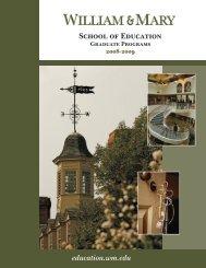 Graduate Catalog 2008-2009 - School of Education - College of ...