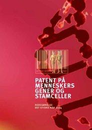 patent på menneskers gener og stamceller - Det Etiske Råd