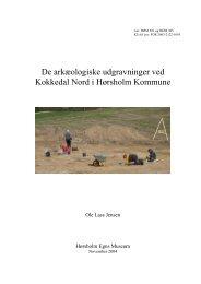 De arkæologiske udgravninger ved Kokkedal Nord - Hørsholm Egns ...