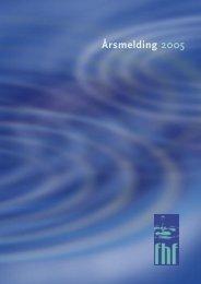 Årsmelding 2005 - FHF