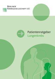 Patientenratgeber Lungenkrebs Patientenratgeber Lungenkrebs