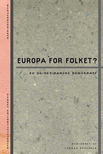 Europa for folket? EU og det danske demokrati - Aarhus ...
