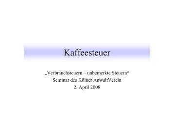 Verbrauchsteuern – Unbemerkte Steuern - Kölner Anwaltverein