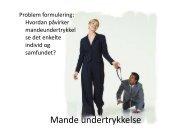 Mande undertrykkelse - Lisegaarden
