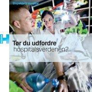Tør du udfordre hospitalsverdenen? - Bispebjerg Hospital