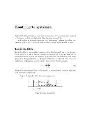 Modellering af kontinuerte systemer. Bølgeudbredelse. - dirac