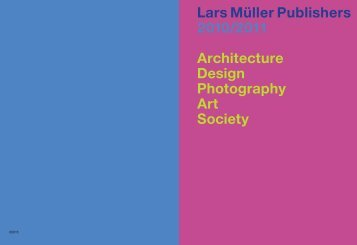 Lars Müller Publishers 2010/2011 Architecture Design Photography ...