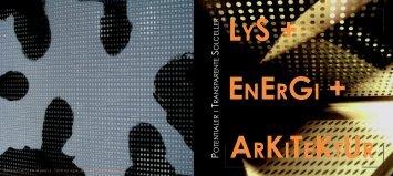 LYS, Energi, Arkitektur - Velfac