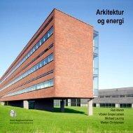 Arkitektur og Energi (pdf) - Statens Byggeforskningsinstitut