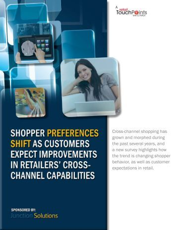 Cross-channel shopping has grown and morphed during the past ...