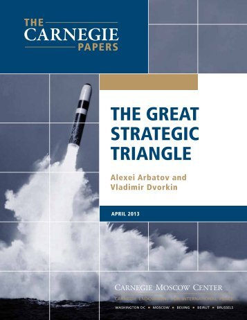 the great strategic triangle - Carnegie Endowment for International ...