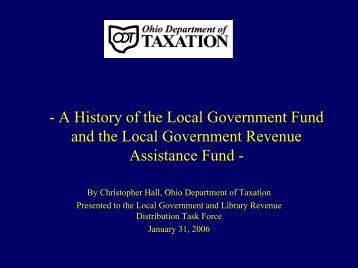 Local Government Fund Presentation - Ohio Department of Taxation