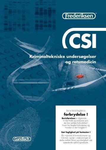 CSI - Kriminaltekniske undersøgelser og retsmedicin - Frederiksen