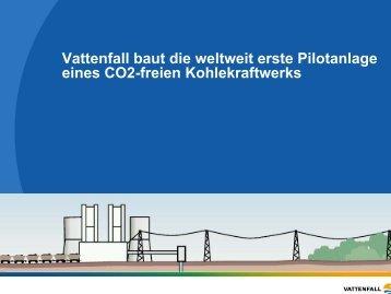 Vattenfall baut die weltweit erste Pilotanlage eines CO2 ... - p.wnp.pl
