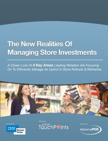 The New Realities Of Managing Store Investments