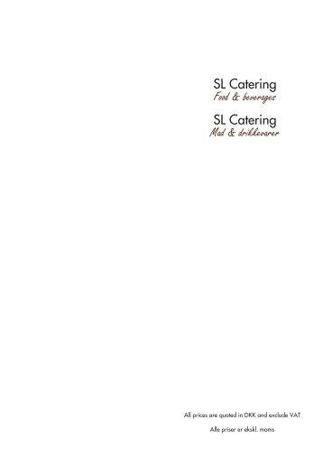 SL Catering Food & beverages SL Catering Mad ... - Studenterlauget