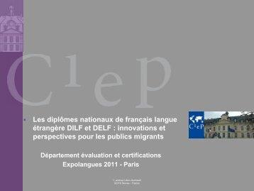 Les diplômes nationaux de français langue étrangère DILF et ... - CIEP