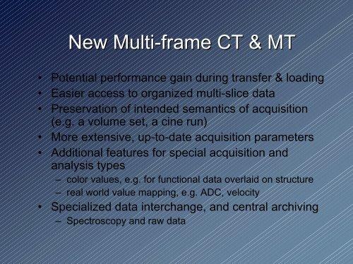 New Enhanced Multi-frame DICOM CT and MR ... - Dicom - NEMA