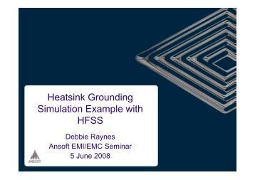 Heatsink Grounding Simulation  Example with HFSS