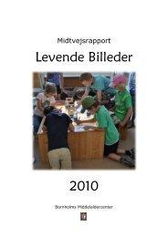 Levende Billeder Halvvejsrapport - Bornholms Middelaldercenter