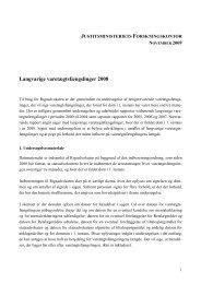 Rapport om langvarige varetægtsfængslinger 2008 - Justitsministeriet