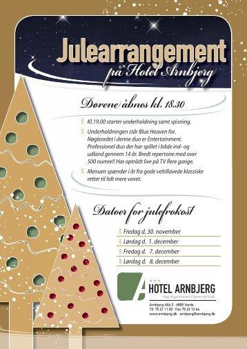 Kl.19.00 starter underholdning samt spisning. - Hotel Arnbjerg
