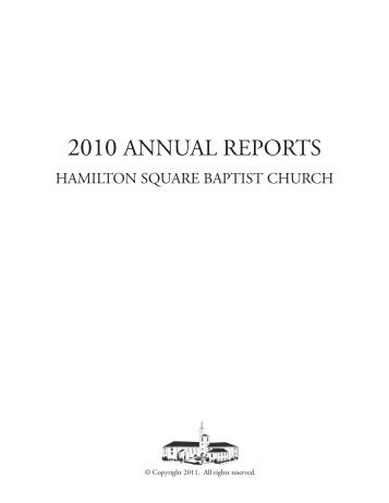 2010 ANNUAL REPORTS - Hamilton Square Baptist Church