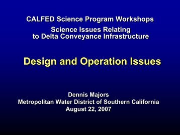 Mr. Dennis Majors, Metropolitan Water District of Southern California