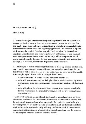 96 MUSIC AND PATTERNI) Morten Levy 1. A musical analysis ...