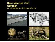 Hærvejsrejse i tid: Oldtiden